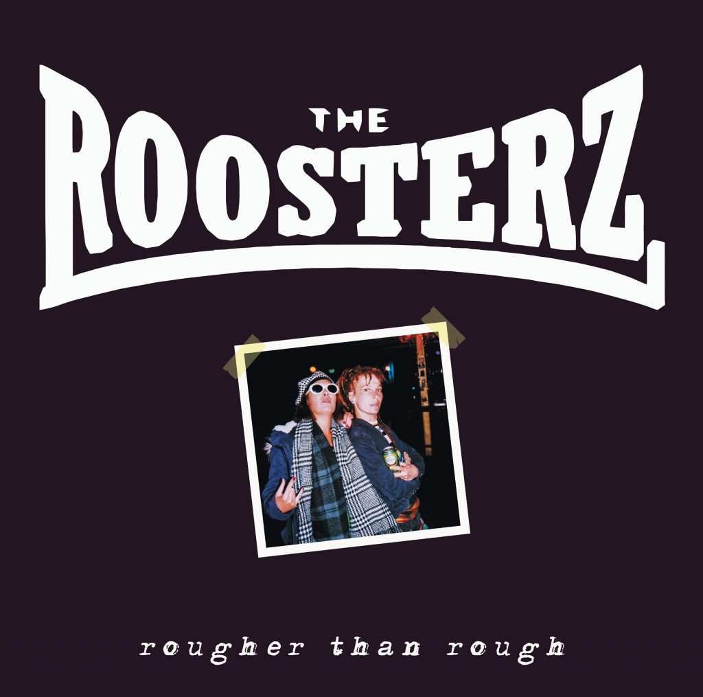 The Roosterz - Rougher Than Rough album cover